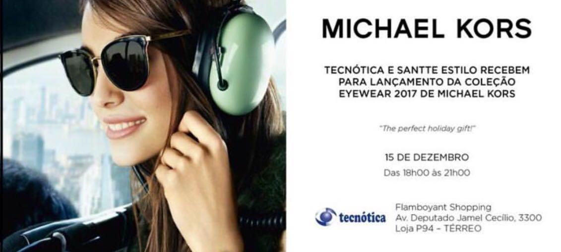 Lançamento Eyewear Michael Kors 2017 na Tecnótica